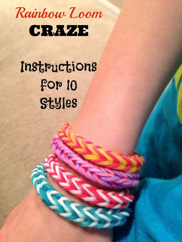 Rainbow Loom Instructions for 10 Different Styles of Bracelets