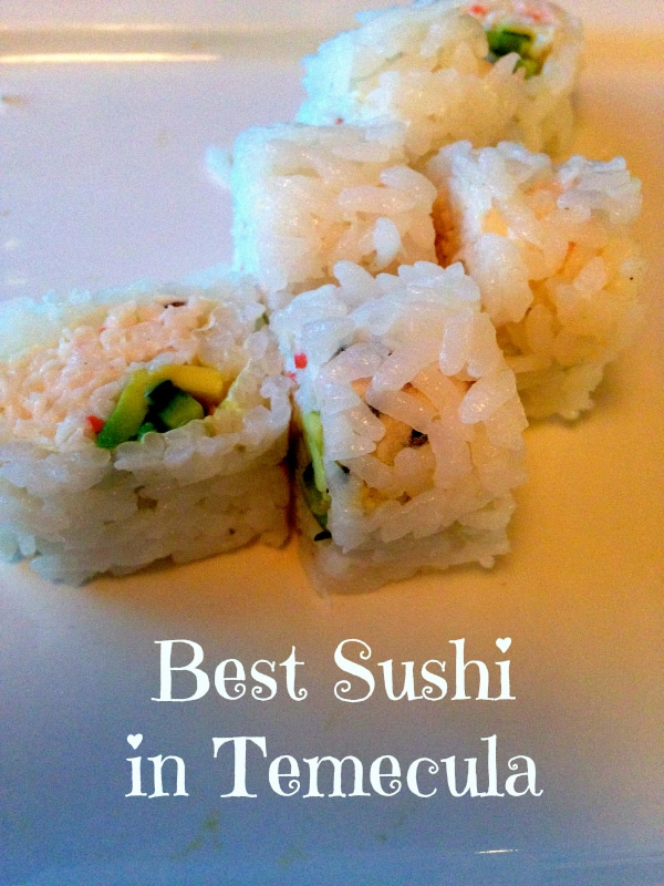 Best Sushi in Temecula and Beyond