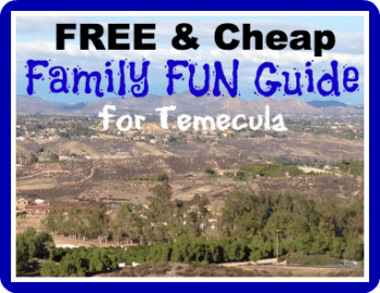 FREE and Cheap Things to do in Temecula for Kids
