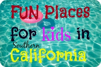 fun places for kids in california