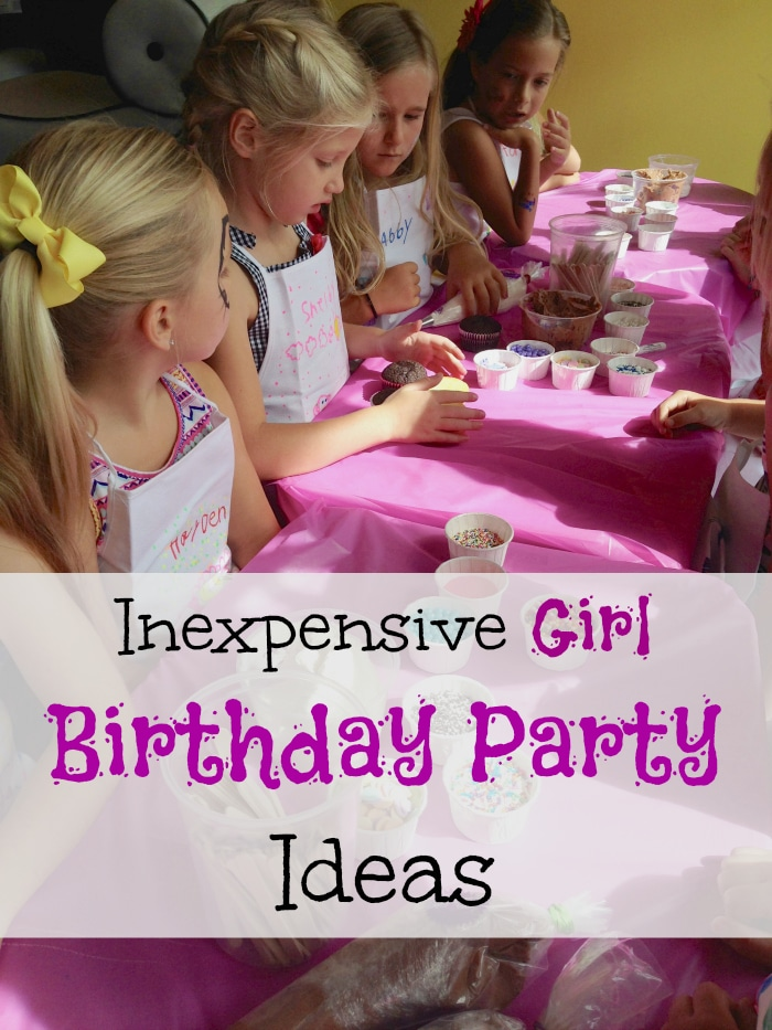 Cheap girl birthday party ideas the typical mom for Home party plans