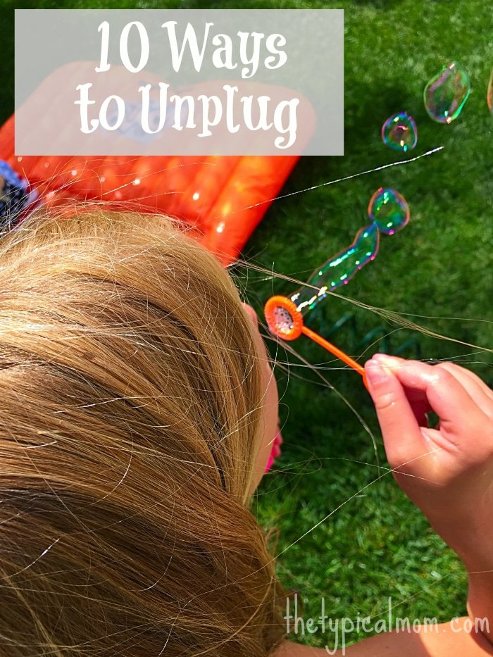unplug and connect with your family
