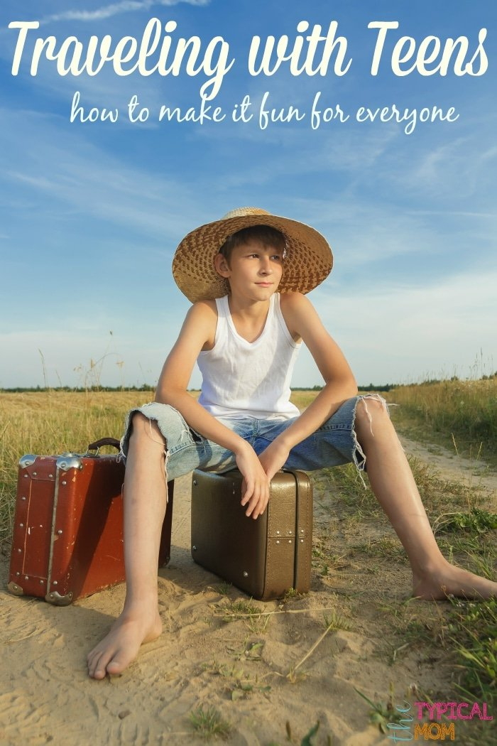 Vacations with Teens · The Typical Mom