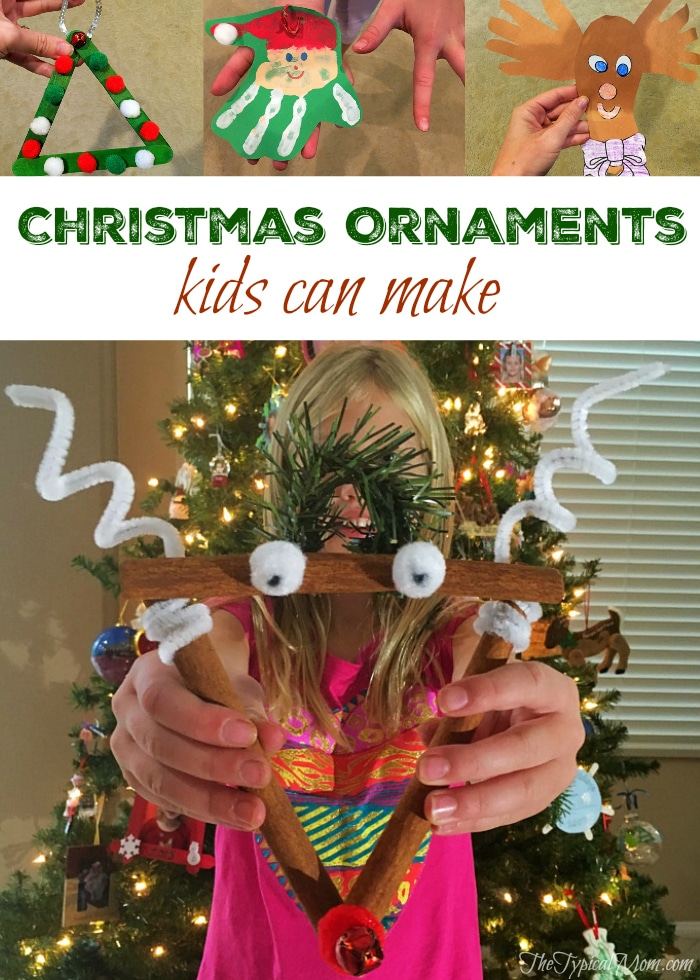 Christmas Ornaments For Kids To Make The Typical Mom