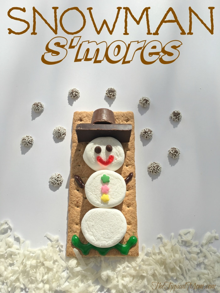 Snowman S Mores 183 The Typical Mom