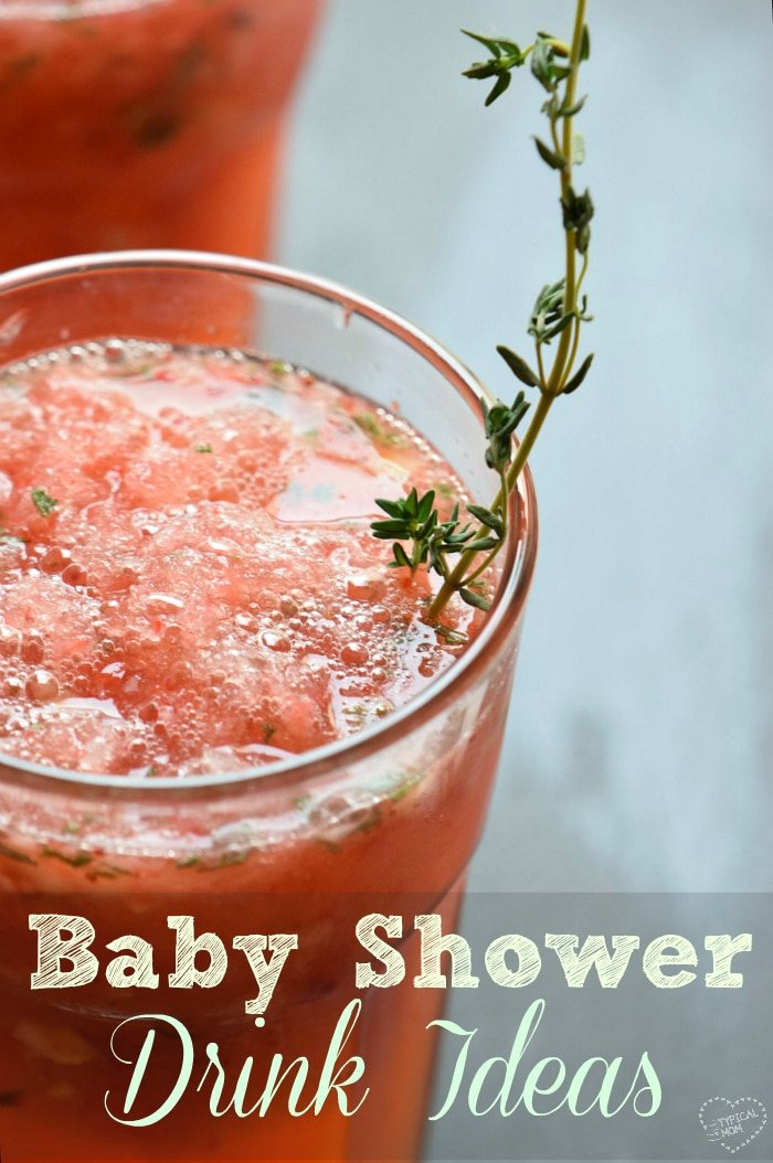 The Best Baby Shower Drinks The Typical Mom