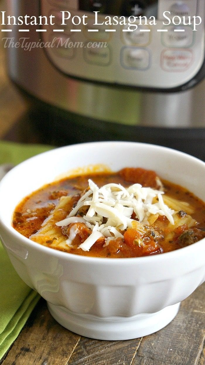 Instant Pot Lasagna Soup 183 The Typical Mom
