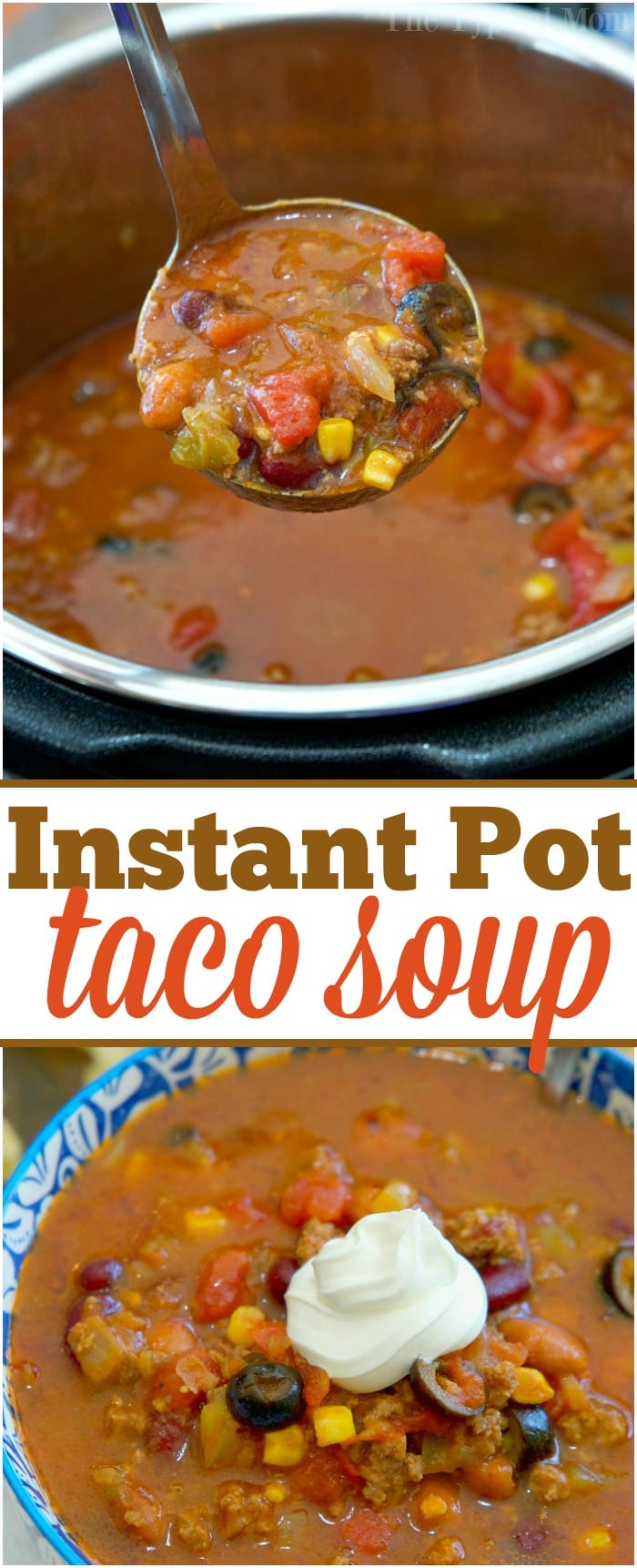 This easy Instant Pot taco soup recipe is perfect year round and packed with flavor. Just 6 minutes in your pressure cooker topped with sour cream and a side of chips or a roll and it's the perfect family meal! Need a warm soup during the Winter or just love anything tacos, give this a whirl. #instantpot #pressurecooker #taco #soup #bean #easy #recipe