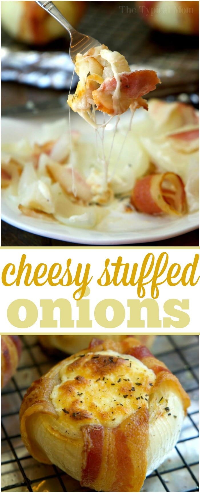 These mozzarella stuffed bacon wrapped onions are an amazing side dish or main course! Baked or grilled on the barbecue they are a sweet and savory dish with lots of cheese oozing out. Filled with cream cheese and mozzarella they were wonderful right out of the oven for lunch and a hit at our last barbecue. #cheese #mozzarella #bacon #onions #wrapped #grilled #baked #stuffed