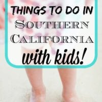 things to do with kids in southern california