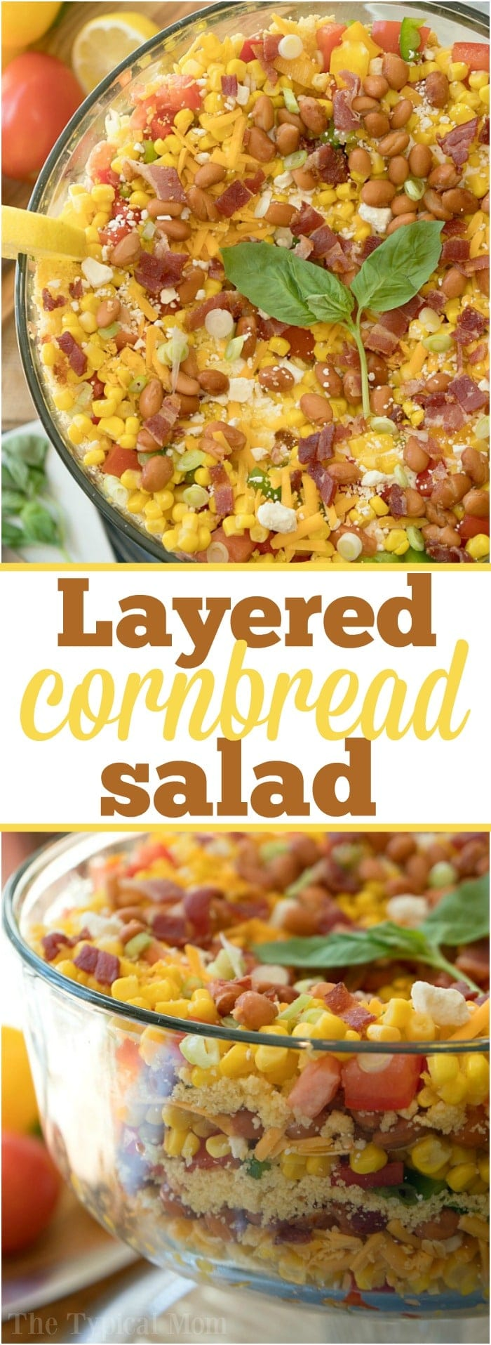 This easy layered cornbread salad recipe is a perfect side dish during the holidays or a barbecue! Layers of corn, cheese and more make it irresistible! #corn #salad #layered #cornbread #sidedish