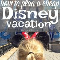 How You Can Plan Affordable Disney Vacations