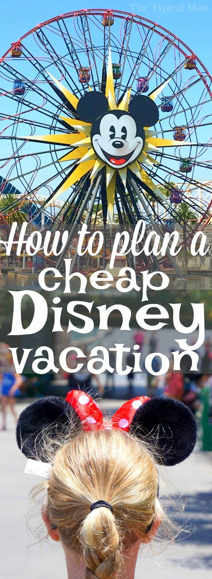 This is how you can plan affordable Disney vacations for your family! Get a free day at Disneyland or adult tickets for the kids price and hotel deals too! #disney #disneyland