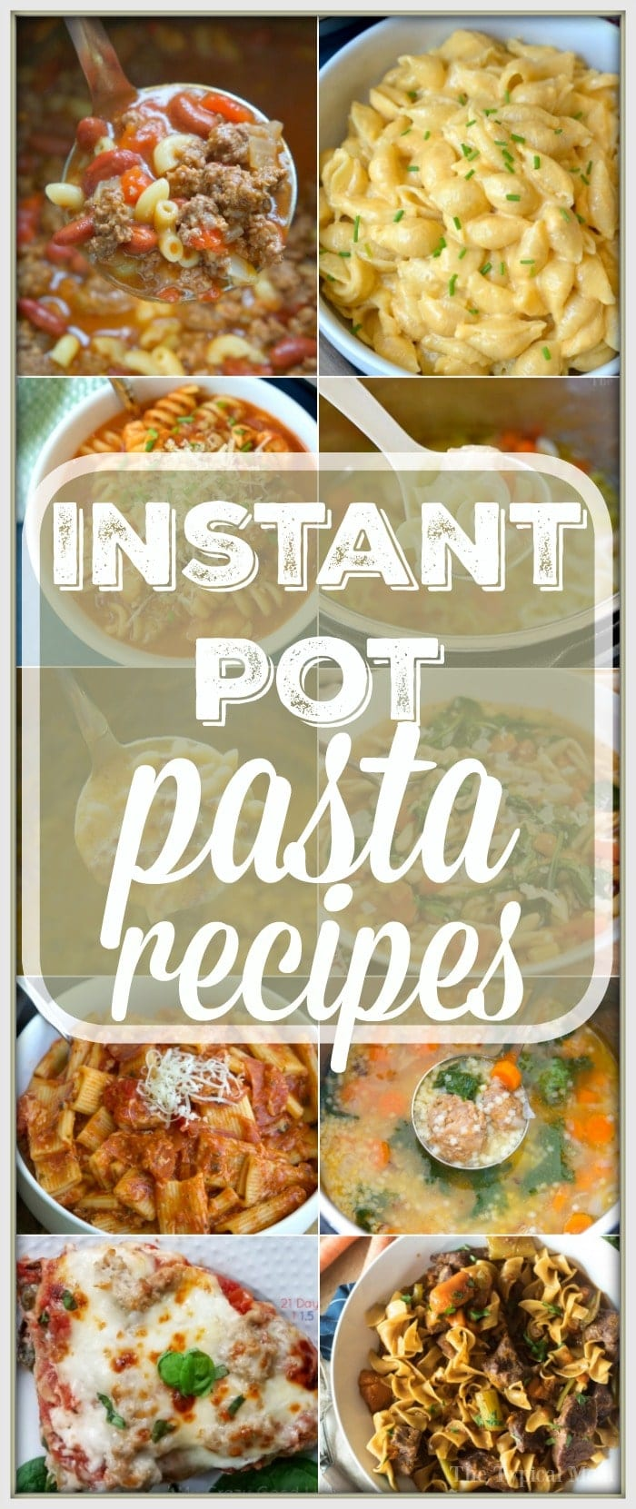 Here are 17 easy Instant Pot pasta recipes to get you started with your pressure cooker! Simple soups and main dishes with pasta in them that we love. #instantpot #pasta #recipes