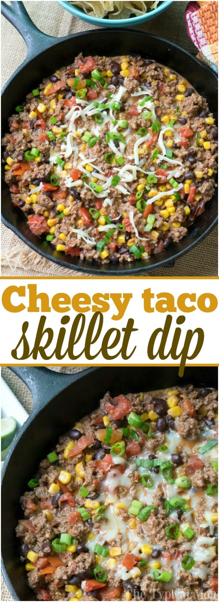 This cheesy taco dip with ground beef is a delicious appetizer or meal! Perfectly seasoned and made in your skillet it's a hearty snack or dinner idea! #taco #skillet #dip #easy #recipe #appetizer #southwestern #dinner