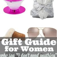 """Gift Guide for Women Who Say """"I Don't Need Anything"""""""