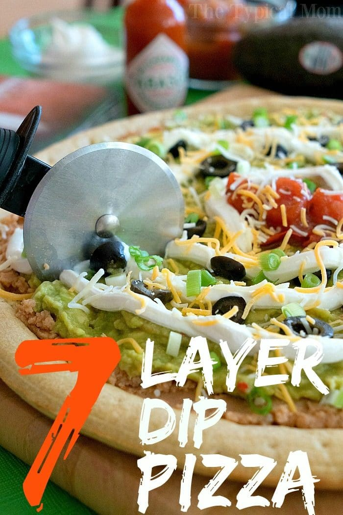 7 layer dip pizza