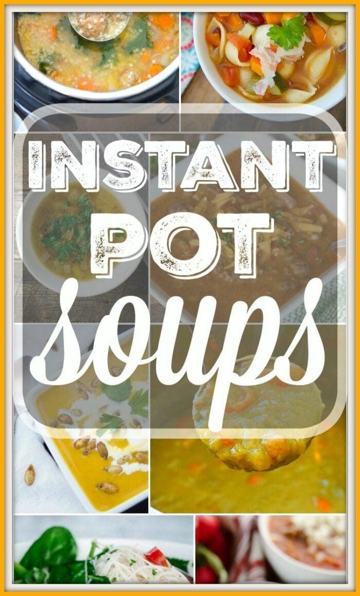 Instant Pot Soup Recipes 2