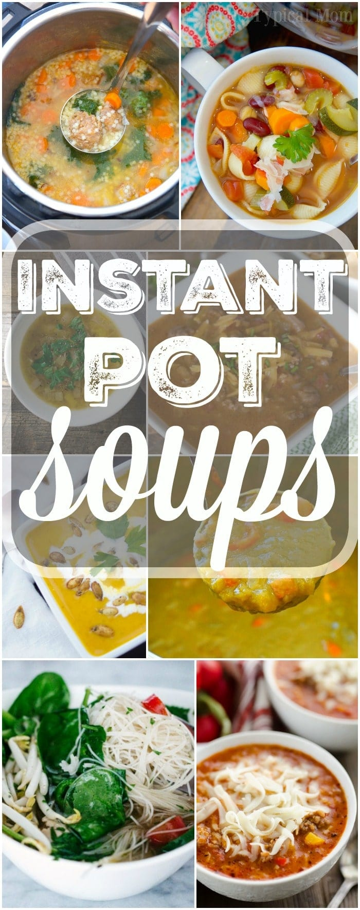 A great list of your favorite Instant Pot soup recipes are here for you to choose from! Get our your pressure cooker this winter and try something new for dinner. Creamy and healthy options all made in less than 30 minutes and sure to please everyone in your family, even your kids. #instantpot #pressurecooker #soups #soup #recipes #easy #healthy