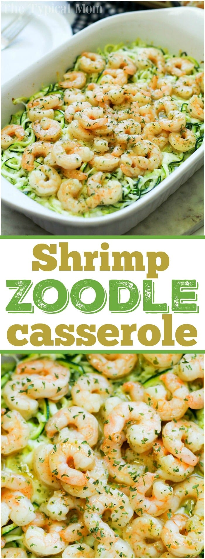 This is how you make zucchini noodles and shrimp casserole! This simple seafood dinner idea is a favorite at our house substituting vegetable noodles instead of traditional pasta. If you've never made zucchini zoodles before you are in for a real treat. Buttery and cheesy you'll love this family meal. AD #seafood #shrimp #zoodle #casserole #vegetable #zoodles #zucchini #noodle