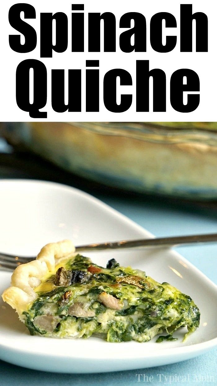 Quick And Easy Spinach Quiche Recipe The Typical Mom