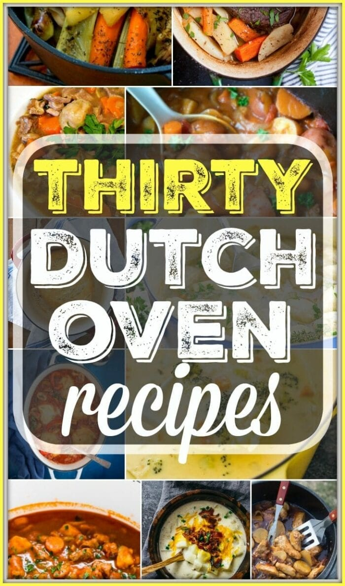 30 Easy Dutch Oven Recipes