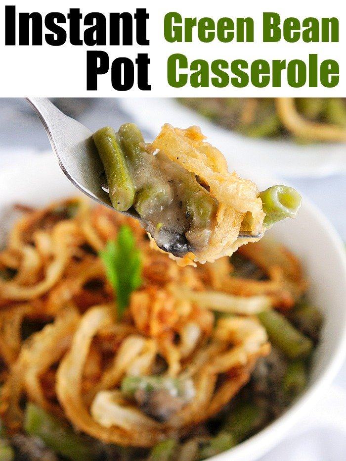 instant pot green bean casserole 2