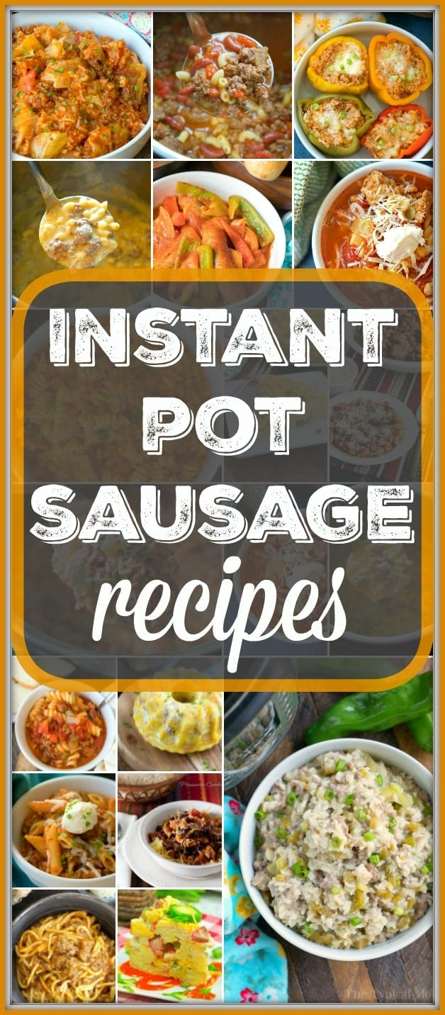 We've got lots of Instant Pot sausage recipes for you to enjoy with ground sausage as well as sausage links mild or spicy. Breakfast and dinner are covered. #instantpot #pressurecooker #sausage #recipes #instantpotrecipes #ground #dinner #breakfast #links