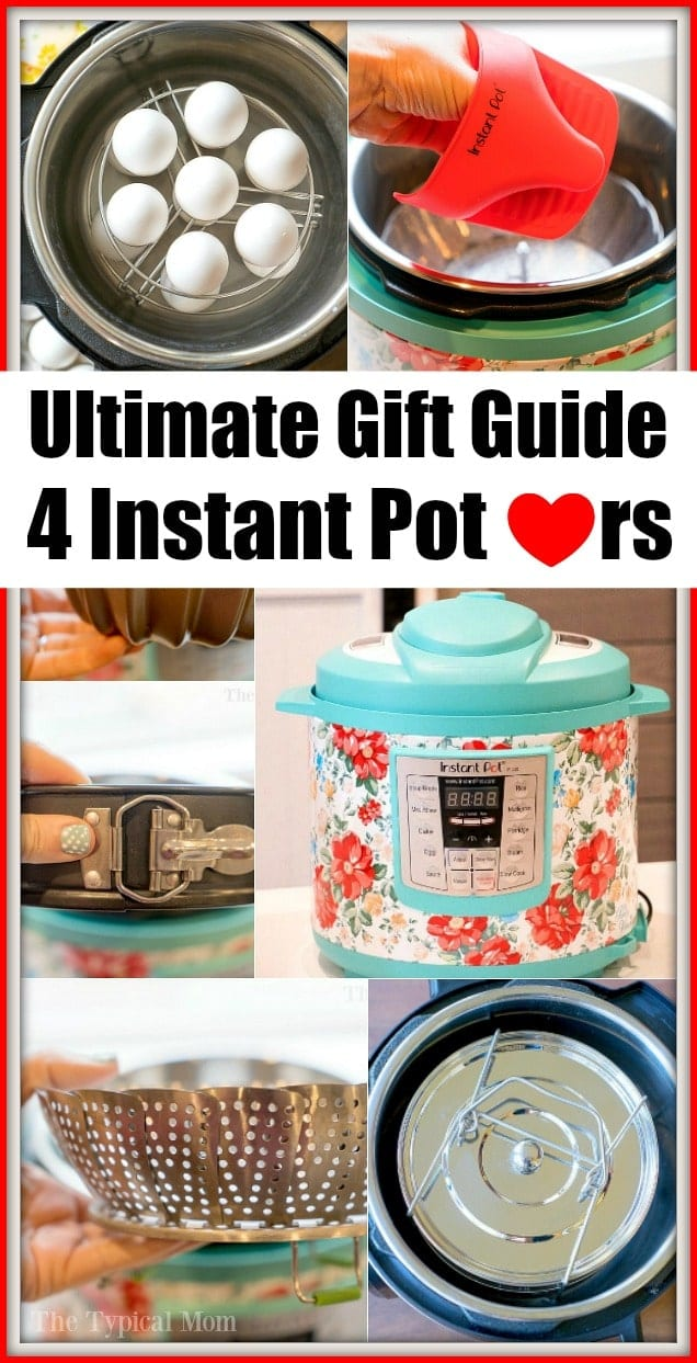 Here are the best Instant Pot accessories for Instant Pot lovers, it may be yourself! Need a gift guide for Instant Pot fanatics in your family, it's here. #instantpot #giftguide #accessories #best #thetypicalmom #tips