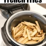 Ninja Foodi French Fries