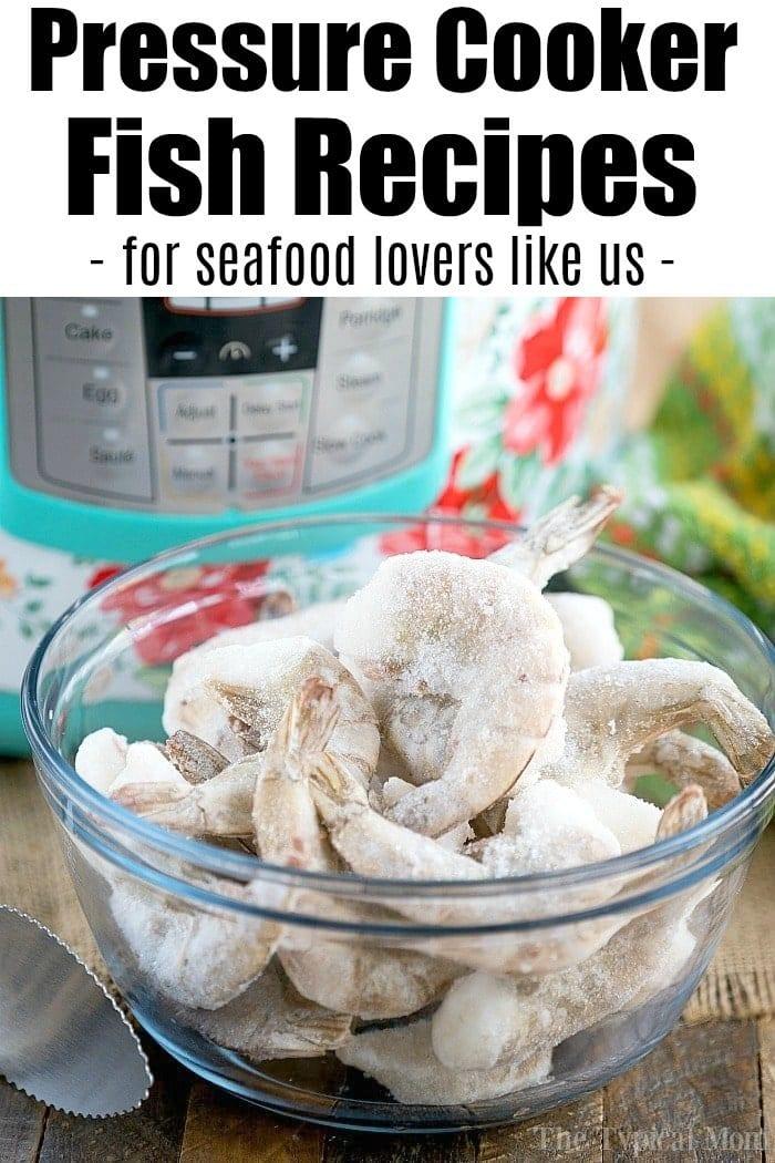 pressure cooker fish recipes