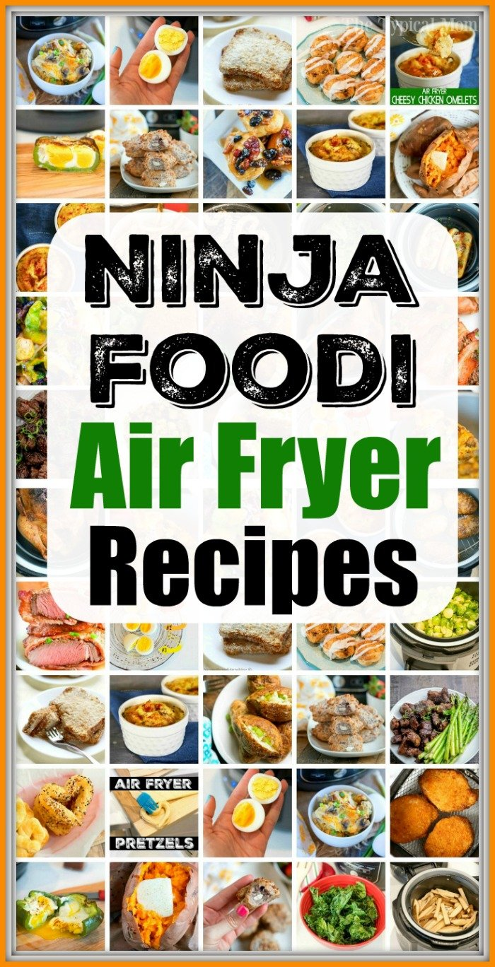 47 Ninja Air Fryer Recipes For Breakfast Lunch Dinner Dessert