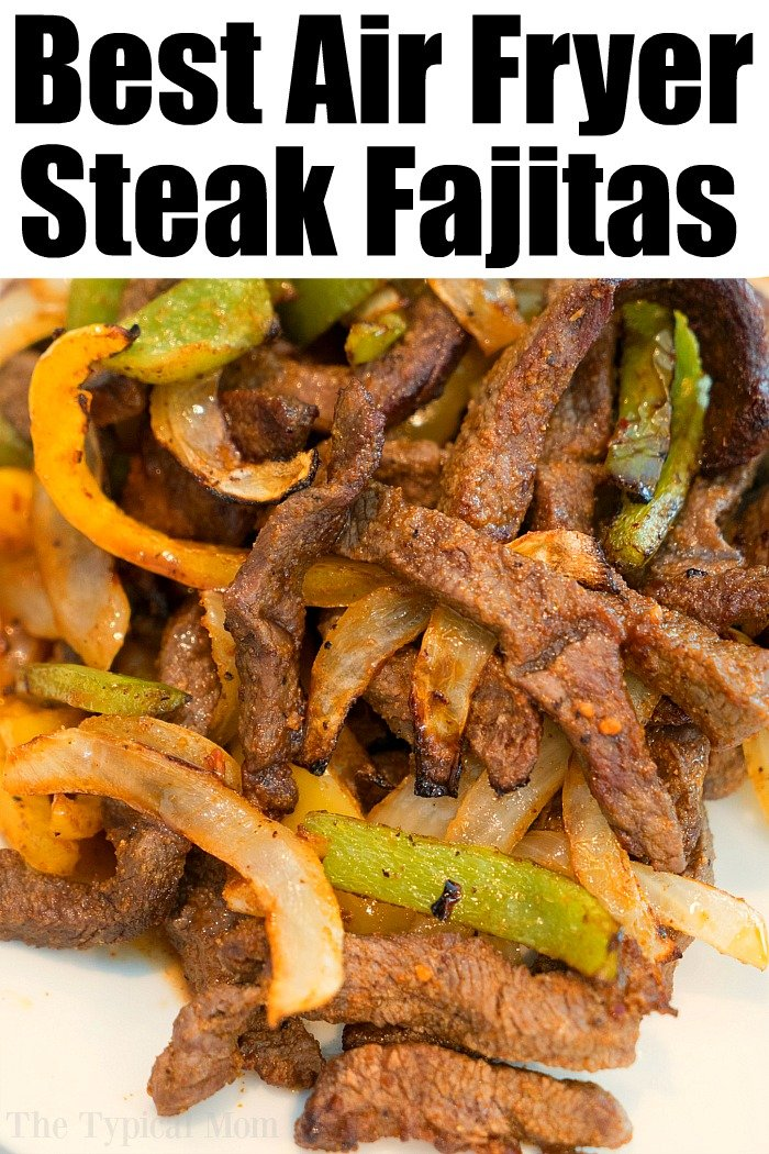 Air Fryer Fajitas
