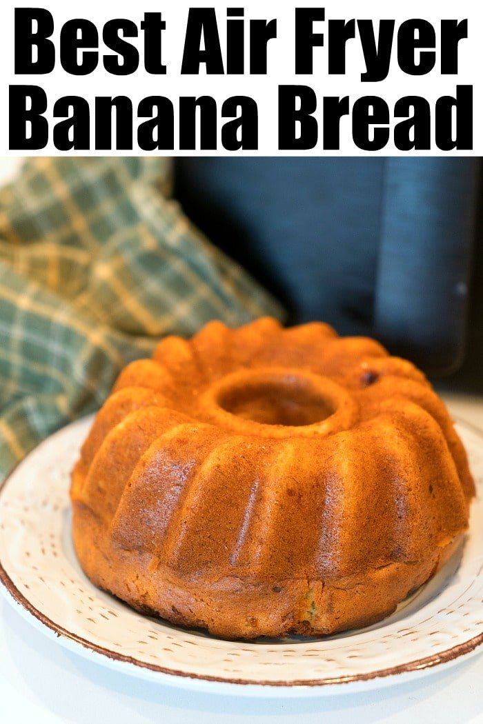 air fryer banana bread