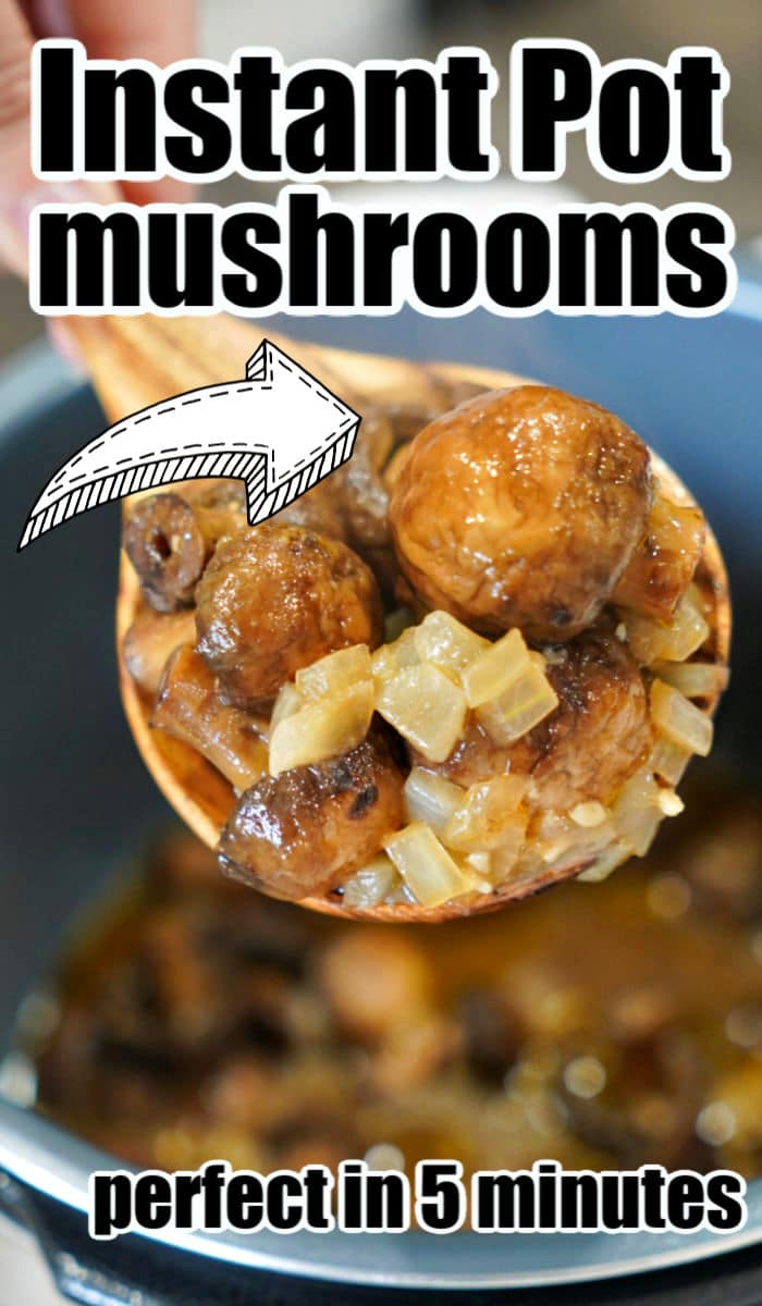 instant pot mushrooms