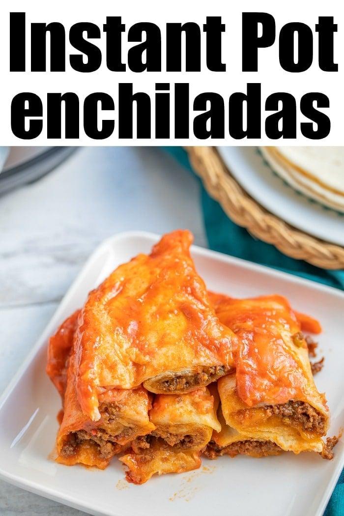 instant pot enchiladas