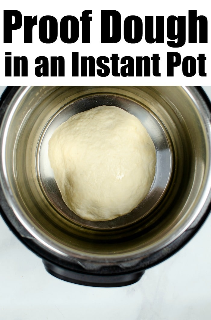 proof dough in instant pot