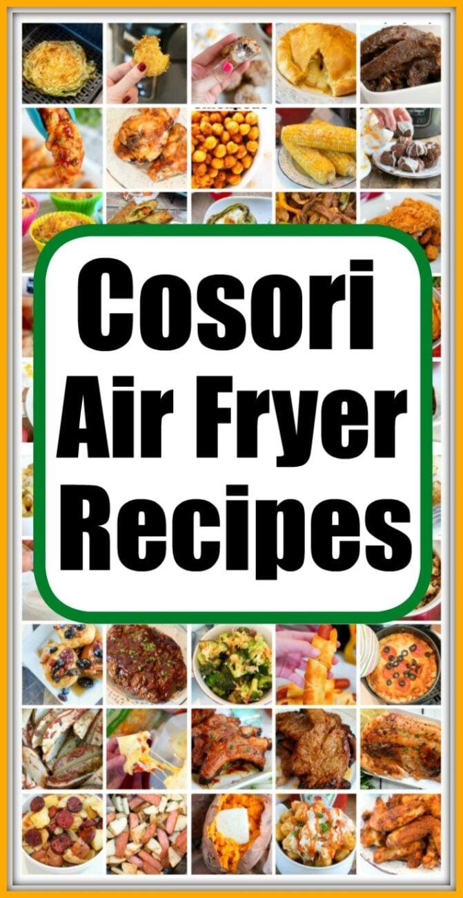 Cosori Air Fryer Recipes