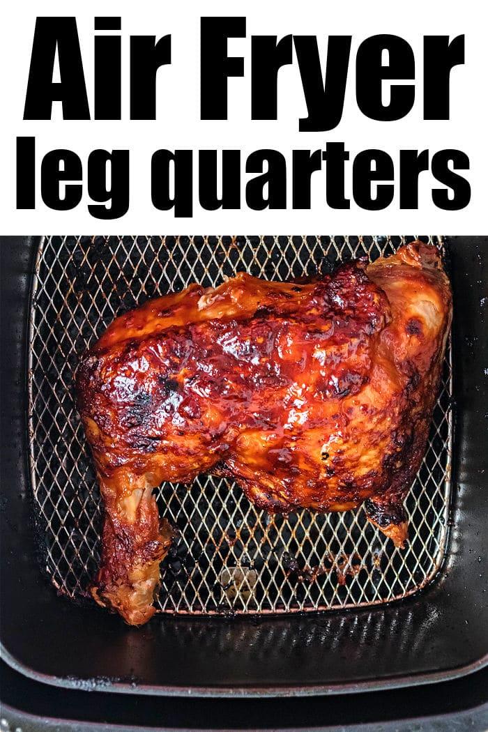 Air Fryer Chicken Quarters
